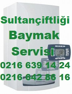 Baymak Sultançiftliği, Sultançiftliği Baymak, Sultançiftliği Baymak Kombi Servisi, Baymak Servisi Sultançiftliği